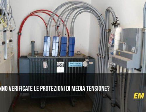 Quando vanno verificate le protezioni di Media Tensione?
