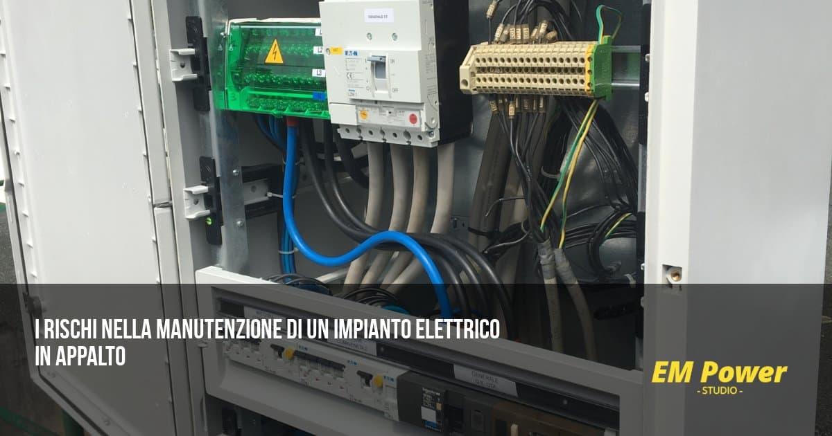 I rischi nella manutenzione di un impianto elettrico in appalto